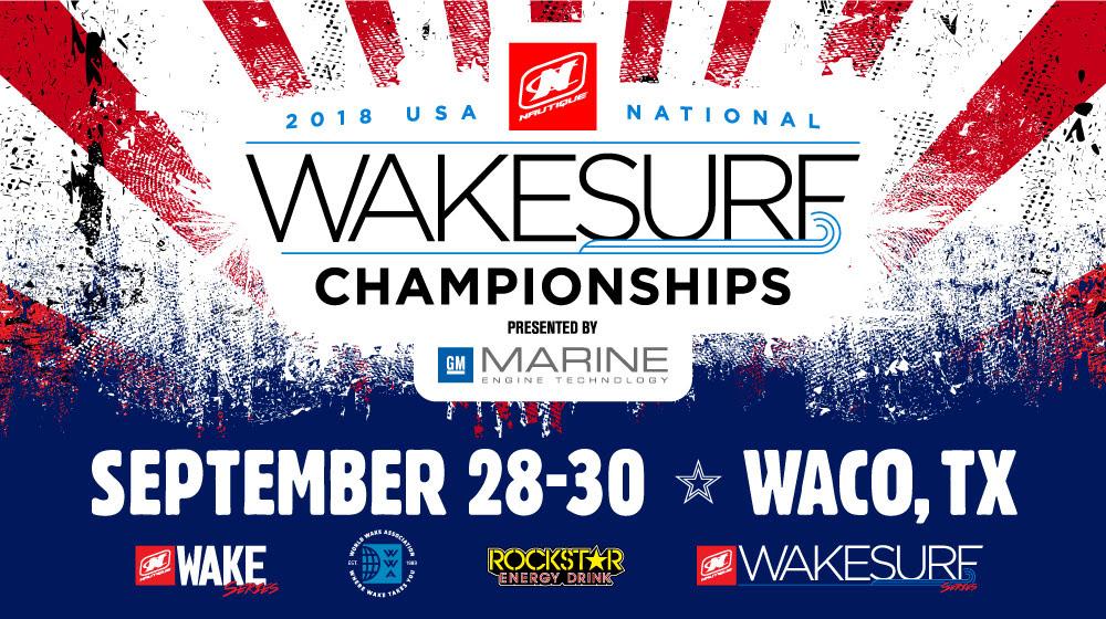 The 2018 Nautique USA National Wakesurf Championships